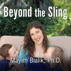 Mayim Bialik, Beyond the Sling