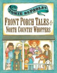 Tomie de Paola, Front Porch Tales