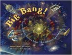 The Big Bang! written by Carolyn Cinami DeCristofano and illustrated by Michael Carroll