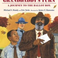 Bandy Granddaddy's turn : a journey to the ballot box