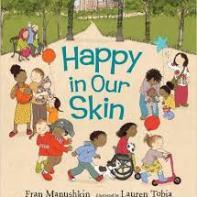 Manushkin Happy in our skin